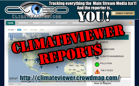 ClimateViewer Reports: Tracking everything the main stream media isn't! Report abuse, corruption, and pollution!