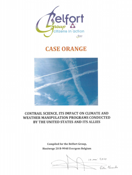 Case Orange - Contrail Science, Its impact on climate and Weather Manipulation programs conducted by the United States and its allies